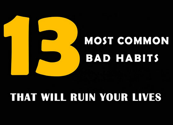 6 bad habits to ruin your Here a list of ten common habits that you might realize are putting pressure on your kidneys 10 common habits that may harm your kidneys | national kidney foundation skip to main content.