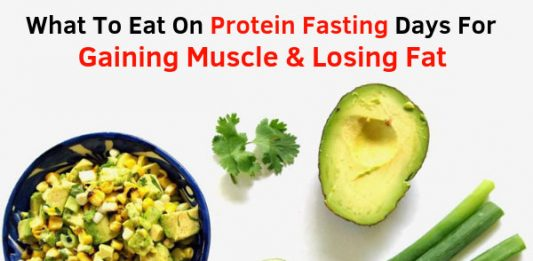 What To Eat On Protein Fasting Days For Gaining Muscle & Losing Fat