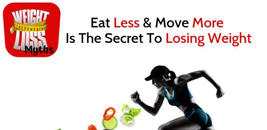 Eat Less & Move More Is The Secret To Losing Weight