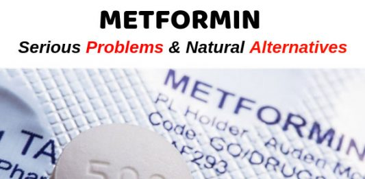 Metformin - Serious Problems and Natural Alternatives