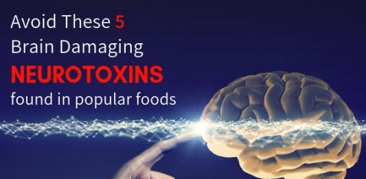 Avoid These 5 Brain Damaging, Fatigue Causing Neurotoxins Found In Popular Foods