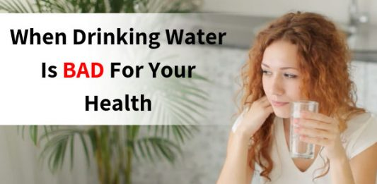 When Drinking Water Is BAD For Your Health