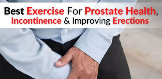 Best Exercise For Prostate Health, Incontinence & Improving Erections