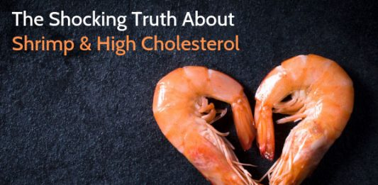 The Shocking Truth About Shrimp & High Cholesterol