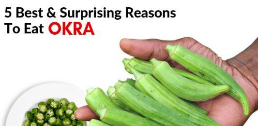 5 Best & Surprising Reasons To Eat Okra