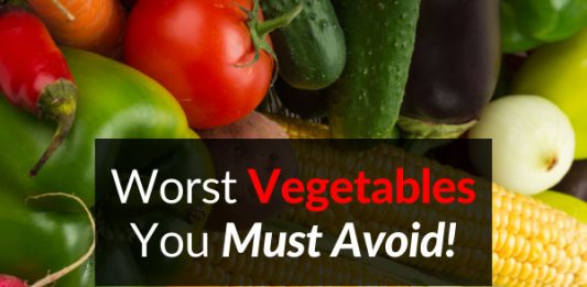 Worst Vegetables You Must Avoid