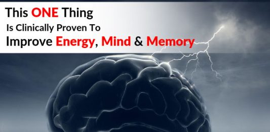 This ONE Thing Is Clinically Proven To Improve Energy, Mind & Memory