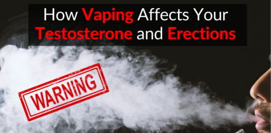 WARNING: How Vaping Affects Your Testosterone and Erections