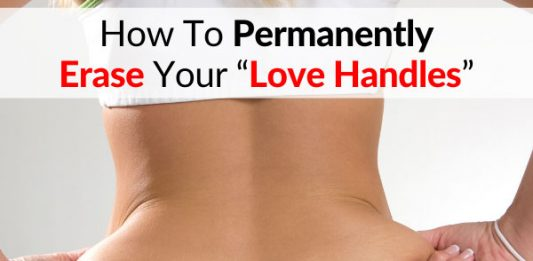 "How To Permanently Erase Your ""Love Handles"""