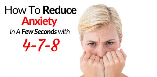 How To Reduce Anxiety In A Few Seconds with 4-7-8
