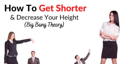 How To Get Shorter & Decrease Your Height (Big Bang Theory)?!!