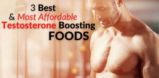 3 Best & Most Affordable Testosterone Boosting Foods - Clinically Proven