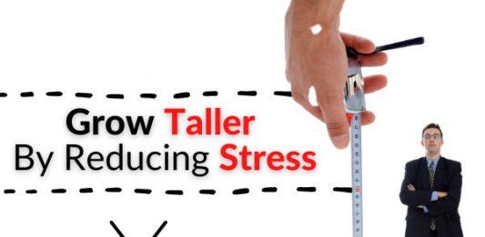 Grow Taller By Reducing Stress