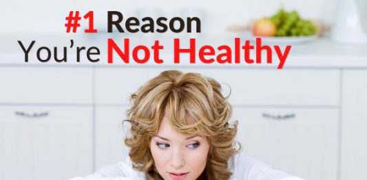 #1 Reason You're Not Healthy