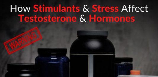 WARNING: How Stimulants & Stress Affect Testosterone & Hormones